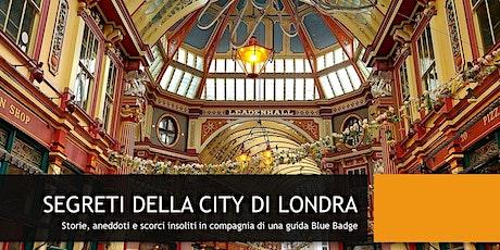 SEGRETI DELLA CITY DI LONDRA biglietti