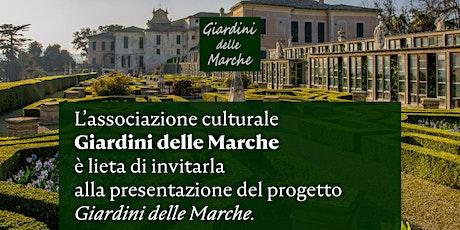 Presentazione Giardini delle Marche biglietti