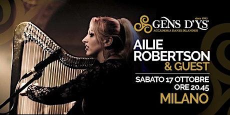 Milano-Ailie Robertson in concerto biglietti