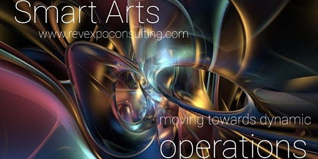 Smart Arts- Moving Towards Dynamic Operations tickets
