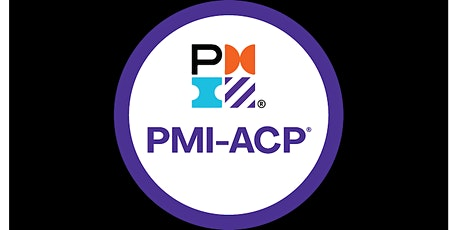 PMI-ACP® (Agile Certified Practitioner) Certification Prep (Online) in BTII tickets