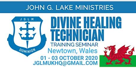 Divine Healing Technician Training, Newtown, Wales tickets