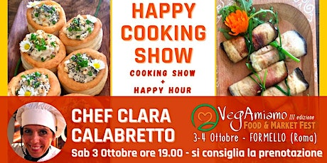 HAPPY HOUR & SHOW COOKING al VegAmiamo Food & Market Fest biglietti