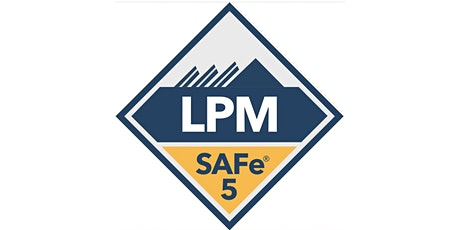 SAFe® Lean Portfolio Management with LPM Certification (Live Online) tickets