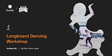 Longboard Dancing Workshop / Atelier de danse longboard billets
