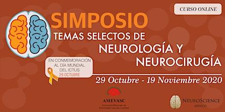 Temas Selectos de Neurología y Neurocirugía 2020 - Simposio Anual entradas