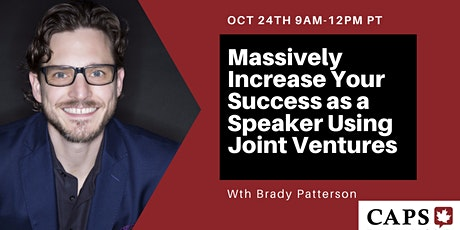 Massively Increase Your Success as a Speaker Using Joint Ventures tickets