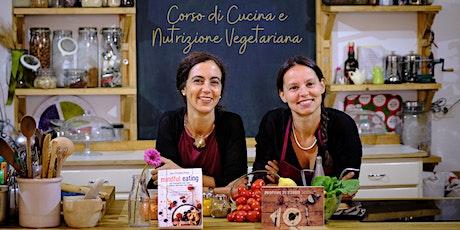 Corso di Cucina e Nutrizione Vegetariana biglietti