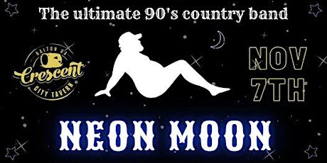 Neon Moon- 90's Country Tribute tickets