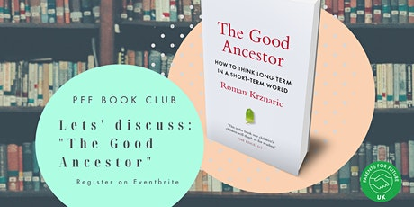 Book club - The Good Ancestor - Roman Krznaric tickets
