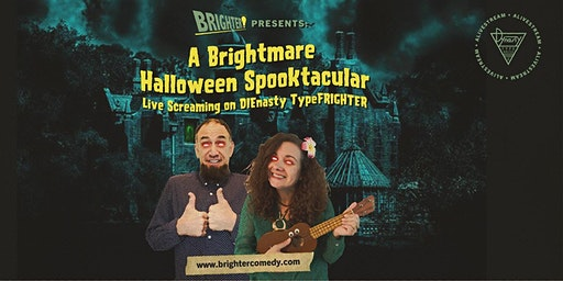 Brightmare Halloween Spooktacular: Live Screaming on DIEnasty TypeFRIGHTER