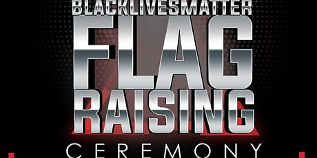 Black Lives Matter Flag Raising Ceremony - City of El Cerrito tickets
