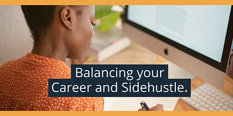 How to balance your career and side hustle tickets