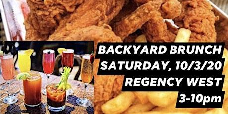 Regency West  Backyard Brunch Sat. @ 3pm tickets