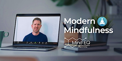 Modern Mindfulness via Zoom