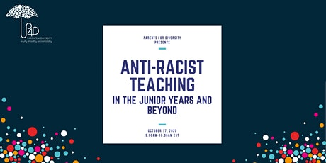 Anti-Racist Teaching in the Junior Years and Beyond: a two-part series tickets