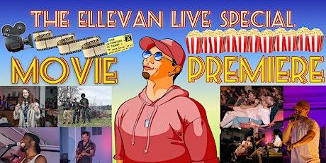 The Ellevan Netflick Special Feature Film Premiere tickets