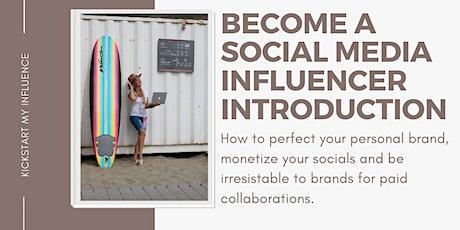 Kickstart My Influence - Social Media Influencer Introduction tickets