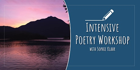 Intensive Poetry Workshop (3 week course) tickets