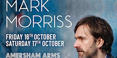 Mark Morriss (Fri) - InPop Presents tickets