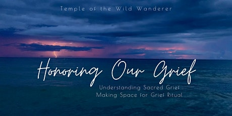 Honoring Our Grief: Online Full Moon Circle with Special Guest tickets