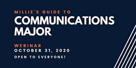 WEBINAR | Millie's Guide to Communications Major tickets