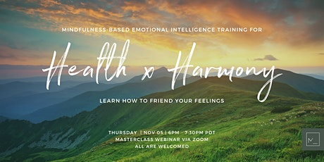 Emotional Intelligence Training For HEALTH x HARMONY - Friend Your Feelings tickets