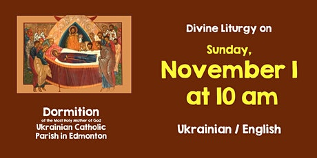 Divine Liturgy at Dormition Nov 1 tickets
