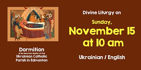 Divine Liturgy at Dormition Nov 15 tickets