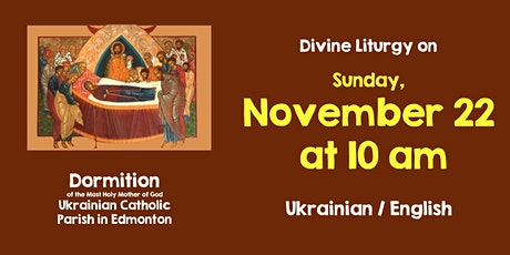 Divine Liturgy at Dormition Nov 22 tickets
