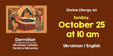 Divine Liturgy at Dormition Oct 25 tickets