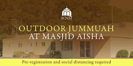 ICNM Outdoor Jummuah (Pre-Registered Attendees Only) tickets