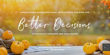 Emotional Intelligence For BETTER DECISIONS When Navigating Triggers tickets