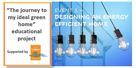 Designing an Energy Efficient Home tickets