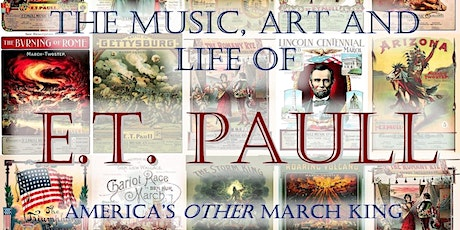The Music, Art and Life of E.T. Paull with Bill Edwards/Irwin Kostal Awards tickets