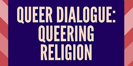 Queer Dialogue: Queering Religion tickets