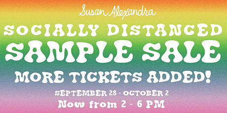 Susan Alexandra Socially Distanced Sample Sale tickets