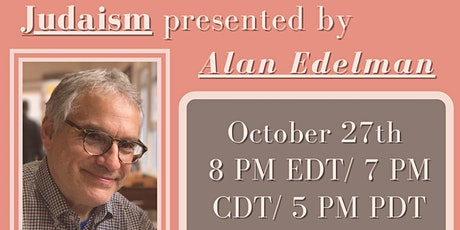 Faith Sharing Series: Judaism with Alan Edelman tickets