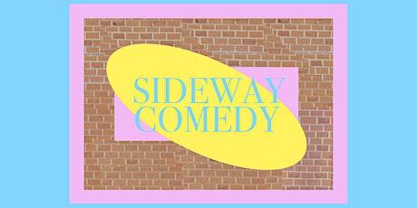 Sideway Comedy - 01/10 tickets