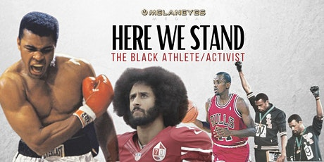 Here We Stand: The Black Athlete/Activist tickets