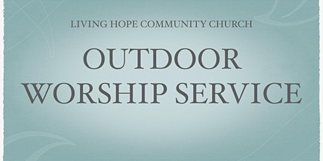 Outdoor Worship Service on October 4 tickets