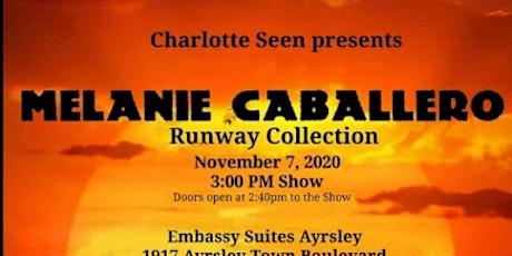 Melanie Caballero Designer Runway Show tickets