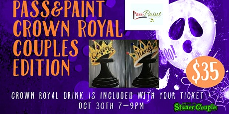 Pass&Paint  Crown Royal Couple Edition tickets