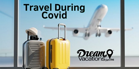 Travel During Covid tickets