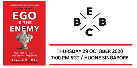 EBBC Singapore - Ego Is The Enemy (R Holiday) tickets