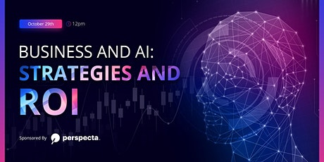 Business and AI: Strategies and ROI (free event) tickets