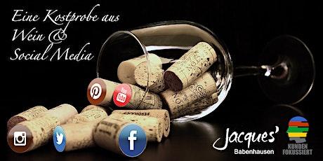 4. Social Media & Wein-Tasting ONLINE & LIVE tickets