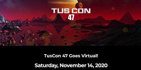 TusCon 47: The Best Little VIRTUAL Sci-fi, Fantasy, and Horror Convention Tickets