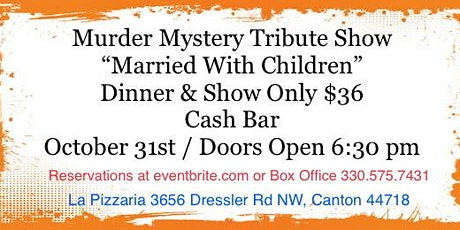 A Tribute  Show:  Married With Children Murder Mystery tickets