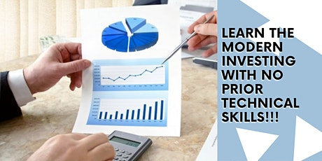 Learn the MODERN Investing with on Prior technical skills! tickets